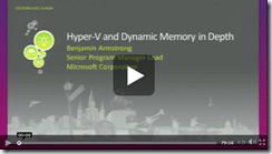 Video Hyper-V and Dynamic Memory in Depth