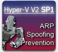 hyper-v-v2-sp1-arp-spoofing-prevention