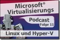 Microsoft_Virtualisierungs_Podcast_Folge_11-Linux_und_Hyper-V_kl (2)