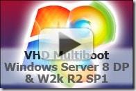 VHD_Multiboot_WindowsSErver8