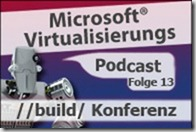 Microsoft_Virtualisierungs_Podcast_Folge_13-Build_Konferenz