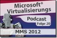 Microsoft_Virtualisierungs_Podcast_Folge_20-MMS2012kl