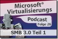 Microsoft_Virtualisierungs_Podcast_Folge_26-SMB3Teil1_kl