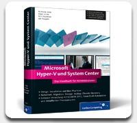Microsoft Hyper-V und System Center - Das Handbuch für Administratoren