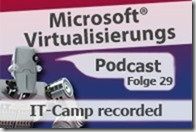 Microsoft_Virtualisierungs_Podcast_Folge_29-ITCamp_kl