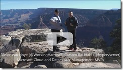 Hyper-V Amigos Chat at the grand Canyon Thumb2