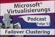 Microsoft Virtualisierungs Podcast