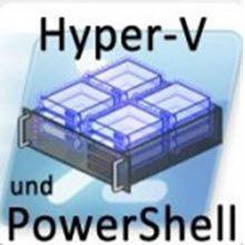 Hyper-V Sicherung mittels Powershell Skript für Windows